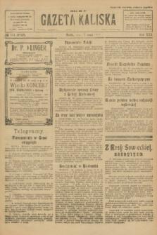 Gazeta Kaliska : pismo codzienne, polityczne, społeczne i ekonomiczne. R.30, № 111 (7 maja 1922) = nr 7150