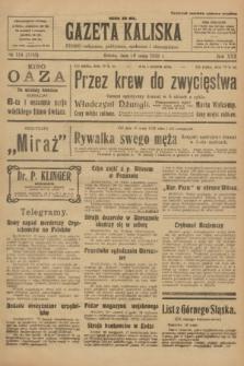 Gazeta Kaliska : pismo codzienne, polityczne, społeczne i ekonomiczne. R.30, № 114 (20 maja 1922) = nr 7153