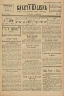 Gazeta Kaliska : pismo codzienne, polityczne, społeczne i ekonomiczne. R.30, № 116 (23 maja 1922) = nr 7155