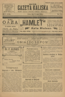 Gazeta Kaliska : pismo codzienne, polityczne, społeczne i ekonomiczne. R.30, № 117 (24 maja 1922) = nr 7156
