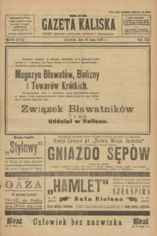 Gazeta Kaliska : pismo codzienne, polityczne, społeczne i ekonomiczne. R.30, № 118 (25 maja 1922) = 7157