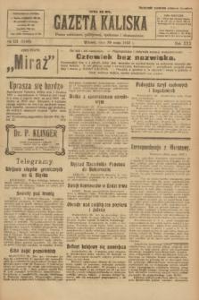 Gazeta Kaliska : pismo codzienne, polityczne, społeczne i ekonomiczne. R.30, № 121 (30 maja 1922) = nr 7160
