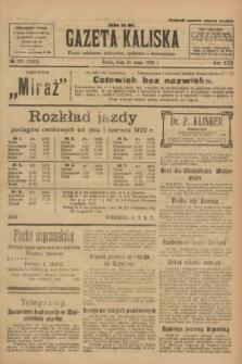 Gazeta Kaliska : pismo codzienne, polityczne, społeczne i ekonomiczne. R.30, № 122 (31 maja 1922) = nr 7161