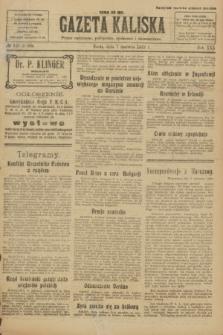 Gazeta Kaliska : pismo codzienne, polityczne, społeczne i ekonomiczne. R.30, № 127 (7 czerwca 1922) = nr 7166