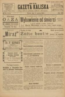 Gazeta Kaliska : pismo codzienne, polityczne, społeczne i ekonomiczne. R.30, № 132 (13 czerwca 1922) = nr 7171