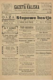 Gazeta Kaliska : pismo codzienne, polityczne, społeczne i ekonomiczne. R.30, № 134 (15 czerwca 1922) = nr 7173