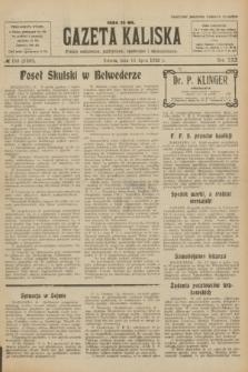 Gazeta Kaliska : pismo codzienne, polityczne, społeczne i ekonomiczne. R.30, № 158 (15 lipca 1922) = nr 7197
