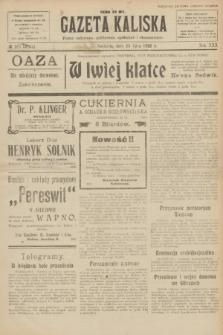 Gazeta Kaliska : pismo codzienne, polityczne, społeczne i ekonomiczne. R.30, № 165 (23 lipca 1922) = nr 7204