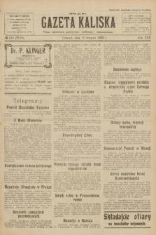 Gazeta Kaliska : pismo codzienne, polityczne, społeczne i ekonomiczne. R.30, № 180 (10 sierpnia 1922) = nr 7219