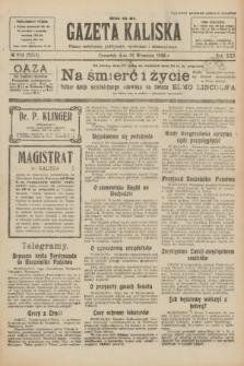 Gazeta Kaliska : pismo codzienne, polityczne, społeczne i ekonomiczne. R.30, № 214 (21 września 1922) = nr 7253