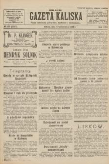 Gazeta Kaliska : pismo codzienne, polityczne, społeczne i ekonomiczne. R.30, № 228 (7 października 1922) = nr 7267