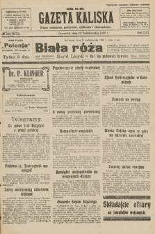 Gazeta Kaliska : pismo codzienne, polityczne, społeczne i ekonomiczne. R.30, № 232 (12 października 1922) = nr 7271