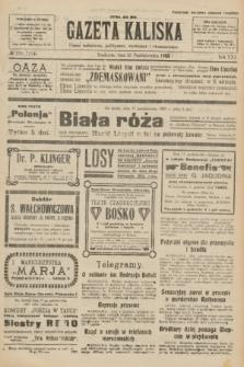 Gazeta Kaliska : pismo codzienne, polityczne, społeczne i ekonomiczne. R.30, № 235 (15 października 1922) = nr 7274