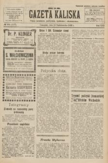 Gazeta Kaliska : pismo codzienne, polityczne, społeczne i ekonomiczne. R.30, № 238 (19 października 1922) = nr 7277