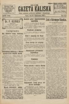 Gazeta Kaliska : pismo codzienne, polityczne, społeczne i ekonomiczne. R.30, № 239 (20 października 1922) = nr 7278