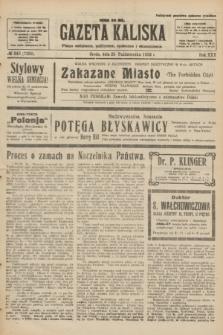 Gazeta Kaliska : pismo codzienne, polityczne, społeczne i ekonomiczne. R.30, № 243 (25 października 1922) = nr 7282