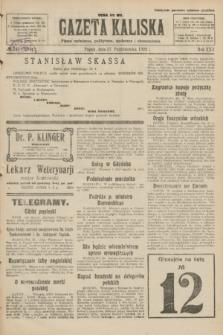 Gazeta Kaliska : pismo codzienne, polityczne, społeczne i ekonomiczne. R.30, № 245 (27 października 1922) = nr 7284
