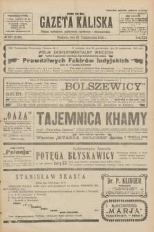 Gazeta Kaliska : pismo codzienne, polityczne, społeczne i ekonomiczne. R.30, № 247 (29 października 1922) = nr 7286