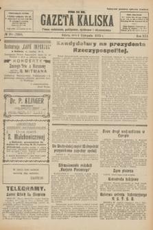 Gazeta Kaliska : pismo codzienne, polityczne, społeczne i ekonomiczne. R.30, № 251 (4 listopada 1922) = nr 7290