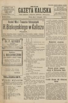 Gazeta Kaliska : pismo codzienne, polityczne, społeczne i ekonomiczne. R.30, № 254 (8 listopada 1922) = nr 7293