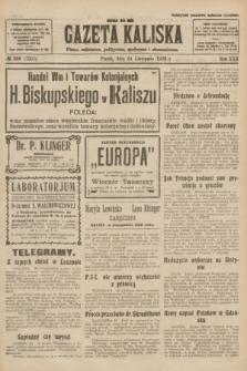 Gazeta Kaliska : pismo codzienne, polityczne, społeczne i ekonomiczne. R.30, № 268 (24 listopada 1922) = nr 7307