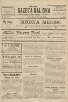 Gazeta Kaliska : pismo codzienne, polityczne, społeczne i ekonomiczne. R.30, № 269 (25 listopada 1922) = nr 7308