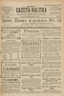Gazeta Kaliska : pismo codzienne, polityczne, społeczne i ekonomiczne. R.30, № 294 (28 grudnia 1922) = nr 7333