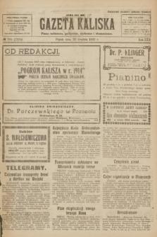 Gazeta Kaliska : pismo codzienne, polityczne, społeczne i ekonomiczne. R.30, № 295 (29 grudnia 1922) = nr 7334