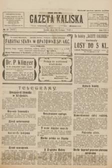 Gazeta Kaliska : pismo codzienne, polityczne, społeczne i ekonomiczne. R.31, № 41 (21 lutego 1923) = nr 7377