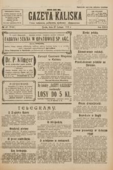 Gazeta Kaliska : pismo codzienne, polityczne, społeczne i ekonomiczne. R.31, № 47 (28 lutego 1923) = nr 7383