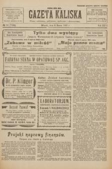 Gazeta Kaliska : pismo codzienne, polityczne, społeczne i ekonomiczne. R.31, № 52 (6 marca 1923) = nr 7388