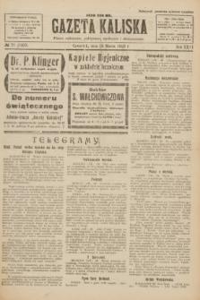 Gazeta Kaliska : pismo codzienne, polityczne, społeczne i ekonomiczne. R.31, № 71 (29 marca 1923) = nr 7407