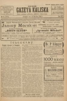 Gazeta Kaliska : pismo codzienne, polityczne, społeczne i ekonomiczne. R.31, № 81 (12 kwietnia 1923) = nr 7416