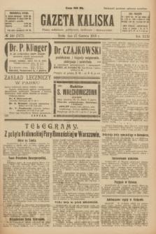 Gazeta Kaliska : pismo codzienne, polityczne, społeczne i ekonomiczne. R.31, № 142 (27 czerwca 1923) = nr 7477