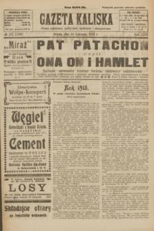 Gazeta Kaliska : pismo codzienne, polityczne, społeczne i ekonomiczne. R.31, № 255 (10 listopada 1923) = nr 7590