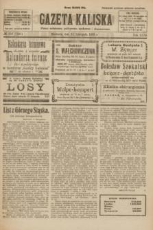 Gazeta Kaliska : pismo codzienne, polityczne, społeczne i ekonomiczne. R.31, № 256 (11 listopada 1923) = nr 7591