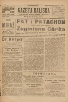 Gazeta Kaliska : pismo codzienne, polityczne, społeczne i ekonomiczne. R.32, № 6 (8 stycznia 1924) = nr 7635