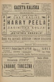 Gazeta Kaliska : pismo codzienne, polityczne, społeczne i ekonomiczne. R.33, nr 41 (20 lutego 1925) = nr 7970