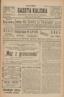 Gazeta Kaliska : pismo codzienne, polityczne, społeczne i ekonomiczne. R.33, nr 47 (27 lutego 1925) = nr 7976