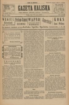 Gazeta Kaliska : pismo codzienne, polityczne, społeczne i ekonomiczne. R.33, nr 63 (18 marca 1925) = nr 7992