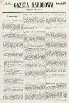 Gazeta Narodowa (wydanie wieczorne). 1870, nr192