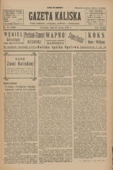Gazeta Kaliska : pismo codzienne, polityczne, społeczne i ekonomiczne. R.33, nr 70 (26 marca 1925) = nr 7998