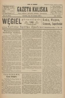 Gazeta Kaliska : pismo codzienne, polityczne, społeczne i ekonomiczne. R.33, nr 99 (30 kwietnia 1925) = nr 8027