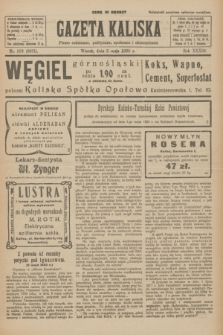 Gazeta Kaliska : pismo codzienne, polityczne, społeczne i ekonomiczne. R.33, nr 103 (5 maja 1925) = nr 8031