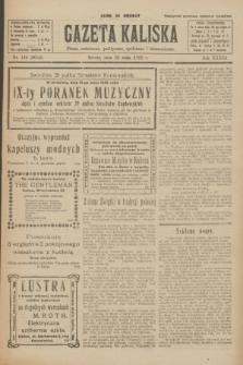Gazeta Kaliska : pismo codzienne, polityczne, społeczne i ekonomiczne. R.33, nr 124 (30 maja 1925) = nr 8052