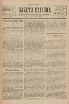 Gazeta Kaliska : pismo codzienne, polityczne, społeczne i ekonomiczne. R.33, nr 131 (9 czerwca 1925) = nr 8059