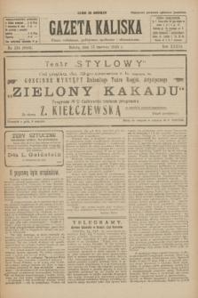 Gazeta Kaliska : pismo codzienne, polityczne, społeczne i ekonomiczne. R.33, nr 134 (13 czerwca 1925) = nr 8062