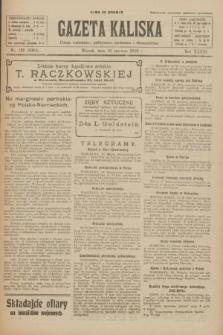 Gazeta Kaliska : pismo codzienne, polityczne, społeczne i ekonomiczne. R.33, nr 136 (16 czerwca 1925) = nr 8064