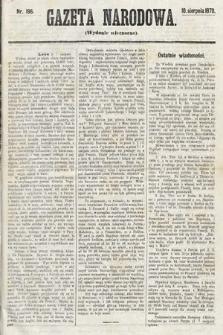 Gazeta Narodowa (wydanie wieczorne). 1870, nr196