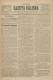Gazeta Kaliska : pismo codzienne, polityczne, społeczne i ekonomiczne. R.33, nr 146 (27 czerwca 1925) = nr 8074